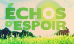 Lisez Le N° 8 De La Revue ECHOS D'ESPOIR